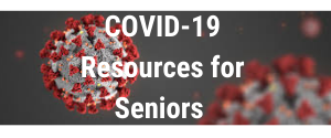COVID-19: Resources for Seniors