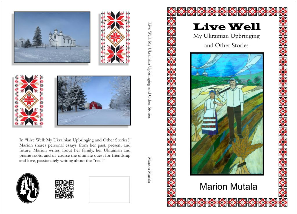 Live Well: My Ukrainian Upbringing and other Stories front and back cover image